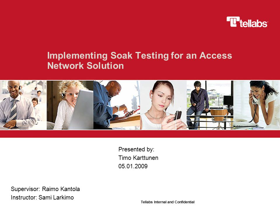 2 May 2, 2015 Contents  Objectives  Requirements for the System  Tellabs 8600 Managed Edge System  Tellabs 8000 Network Manager (NMS)  The Soak Testing Environment  Operating the Network  Monitoring Workstation  Detecting Failures  Overall Architecture  Conclusion and Further Research