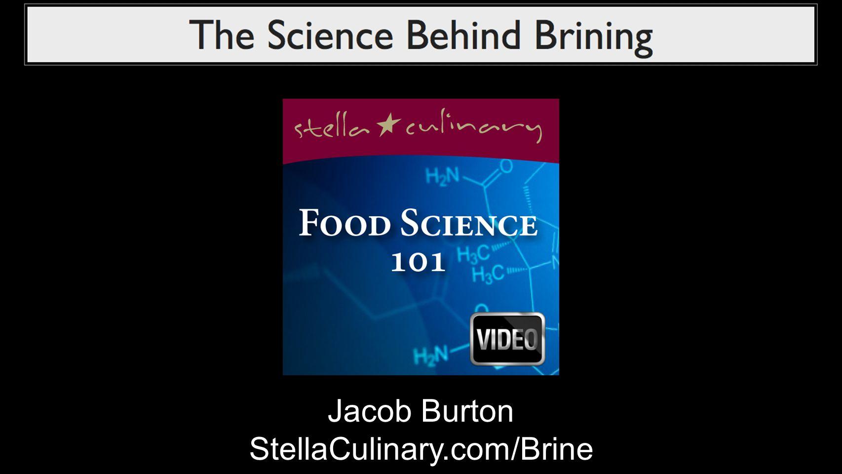 Jacob Burton StellaCulinary.com/Brine
