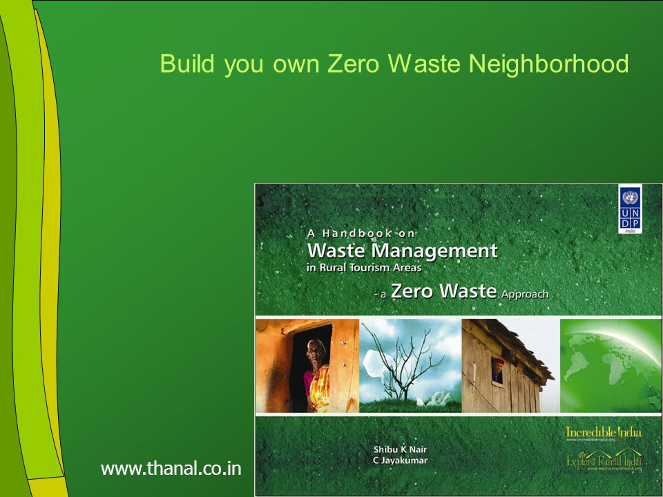 Click to edit Master title style Click to edit Master text styles Second level Third level Fourth level Fifth level 23 www.thanal.co.in Build you own Zero Waste Neighborhood