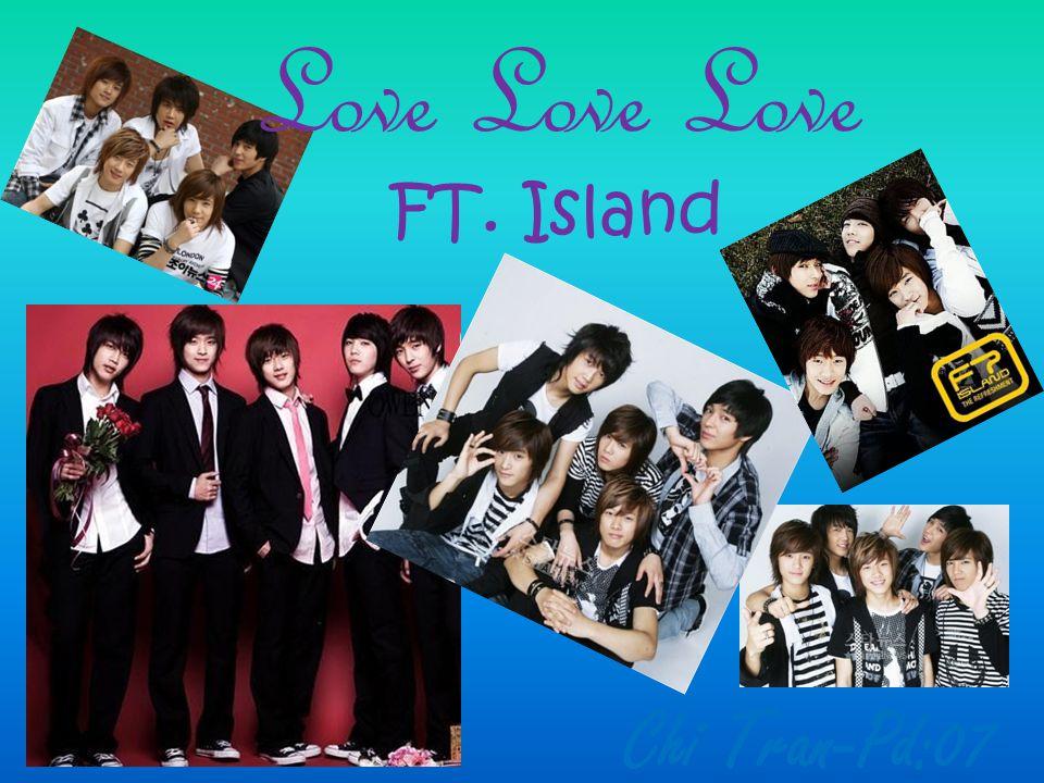 Love Love Love FT. Island Chi Tran-Pd:07