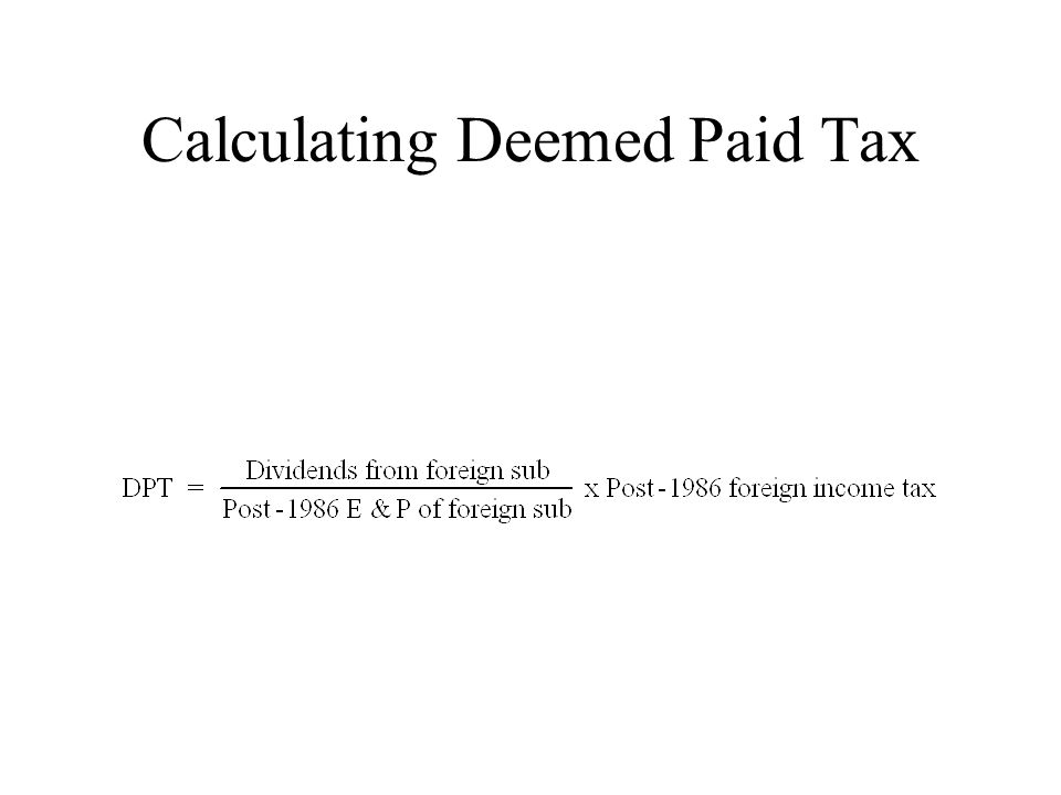 Calculating Deemed Paid Tax