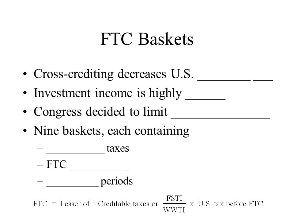 FTC Baskets Cross-crediting decreases U.S.