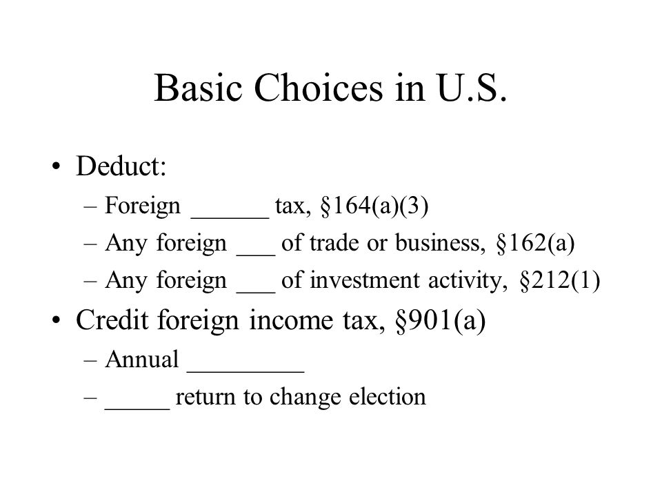 Basic Choices in U.S.