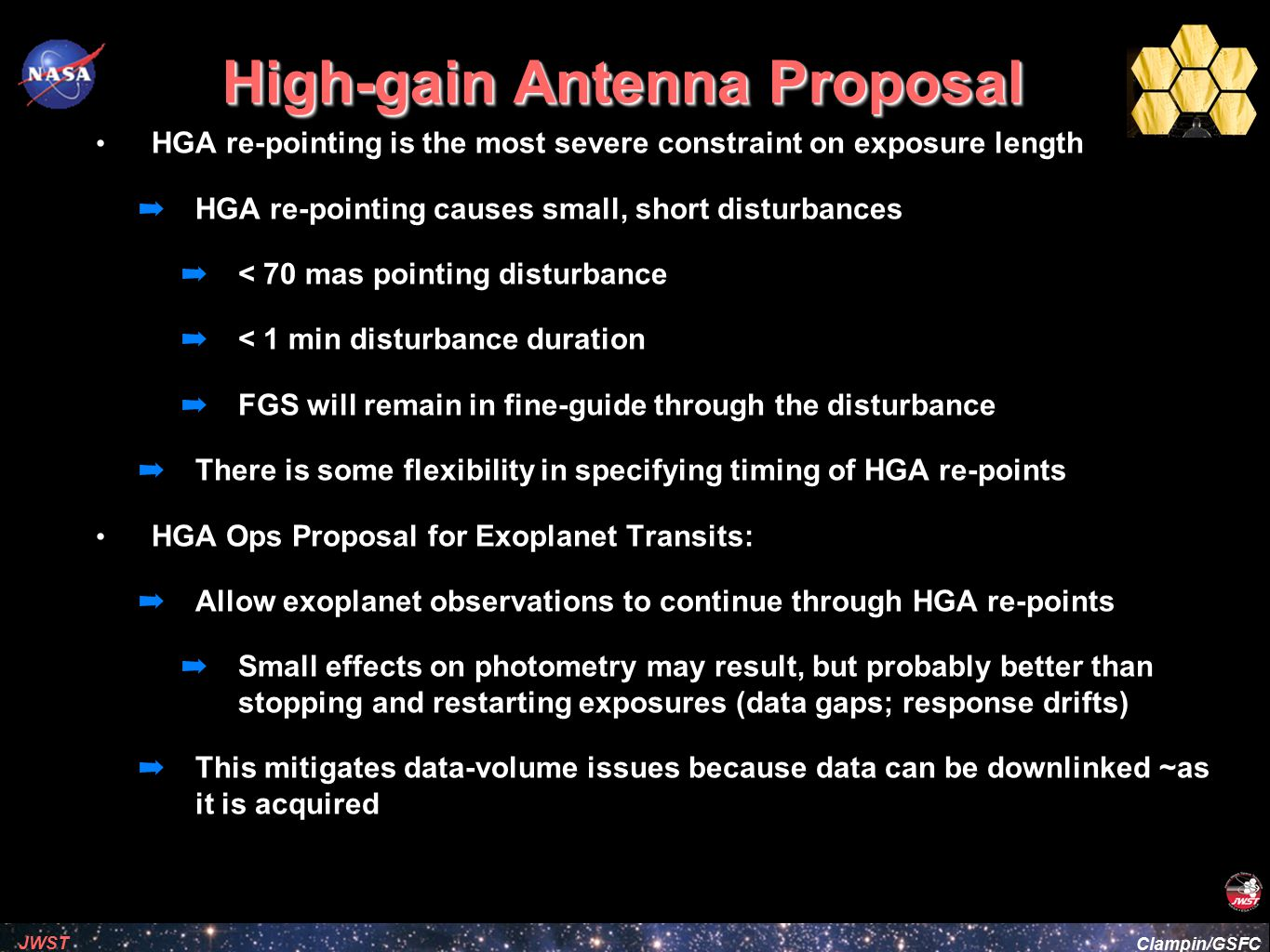 Clampin/GSFC JWST High-gain Antenna Proposal HGA re-pointing is the most severe constraint on exposure length ➡ HGA re-pointing causes small, short di