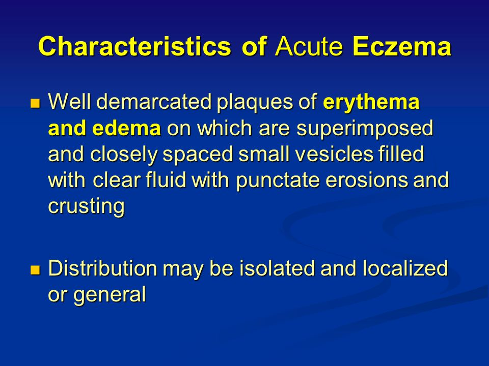 Eczema-Dermatological Definition An acute, subacute but usually chronic pruritic inflammation of the epidermis and the dermis, often occurring in asso