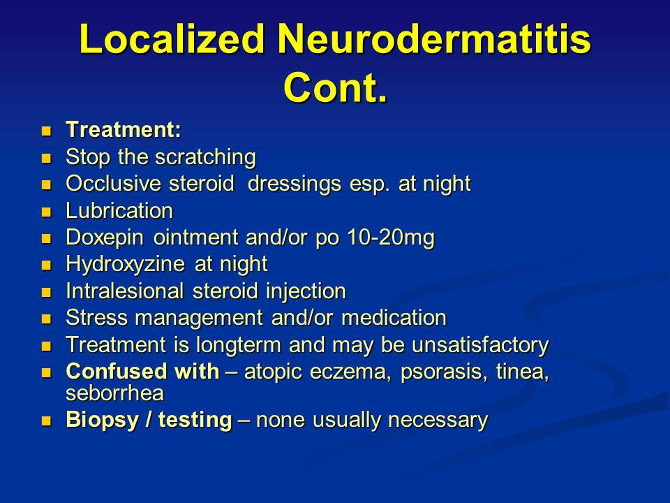 "Asteatotic Eczema (Xerotic Eczema, ""Winter Itch"") Characteristics: Seen mainly in elderly Seen mainly in elderly Worse in the winter Worse in the wint"