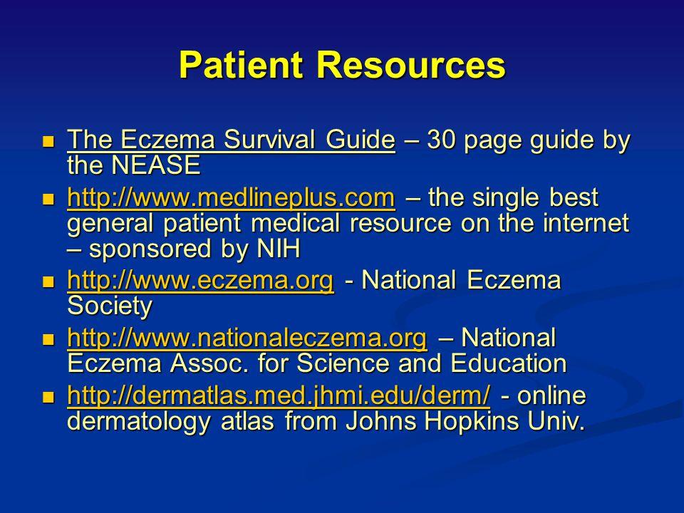 Education Chronicity of eczema Chronicity of eczema Association of other conditions: AR, asthma Association of other conditions: AR, asthma Vast numbe