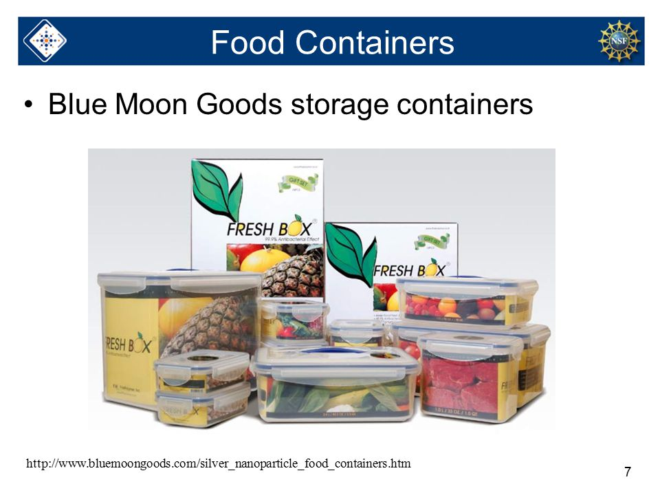 7 Food Containers Blue Moon Goods storage containers http://www.bluemoongoods.com/silver_nanoparticle_food_containers.htm