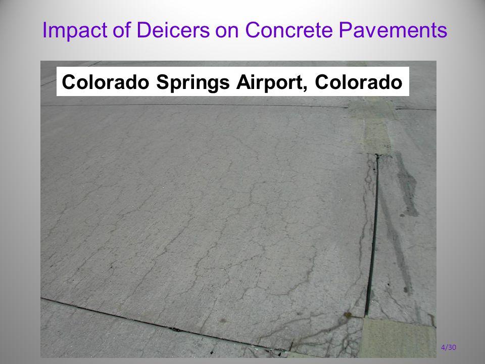 Impact of Deicers on Concrete Pavements Colorado Springs Airport, Colorado 4/30