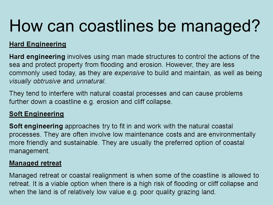 How can coastlines be managed.