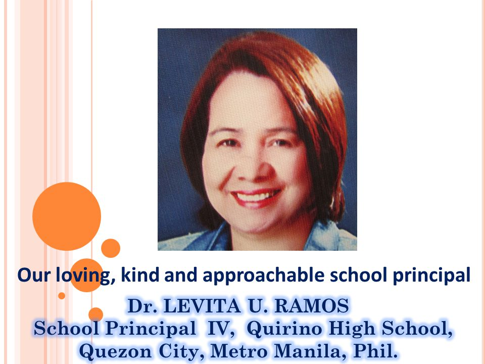 Our loving, kind and approachable school principal