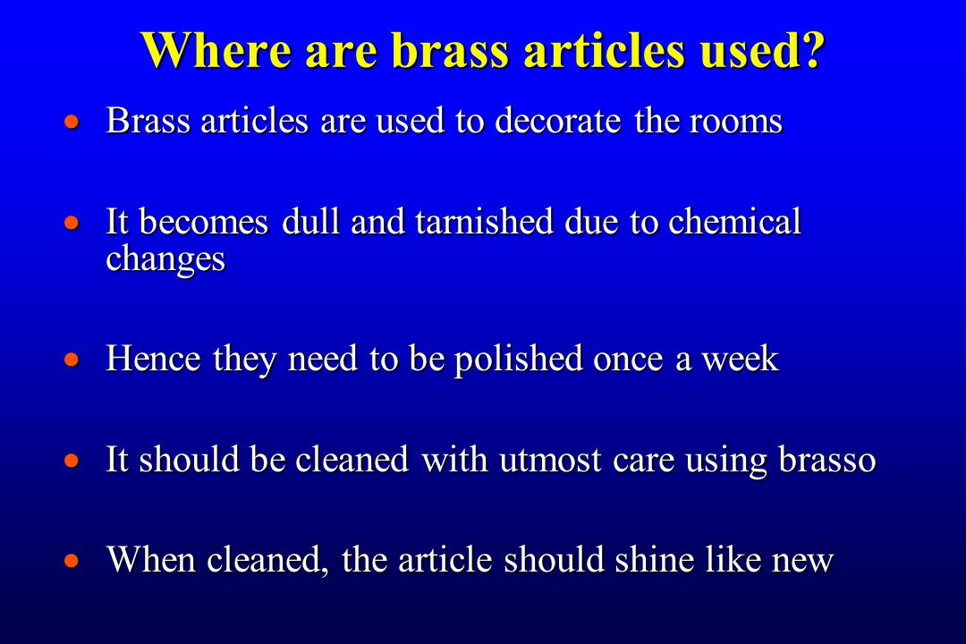 Where are brass articles used.