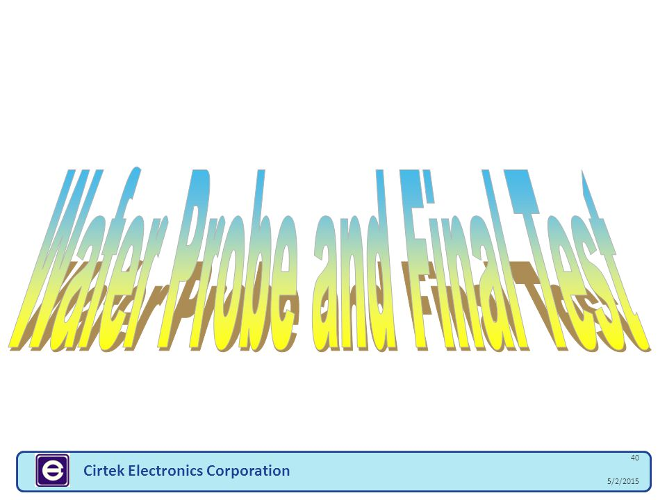 5/2/2015 40 Cirtek Electronics Corporation