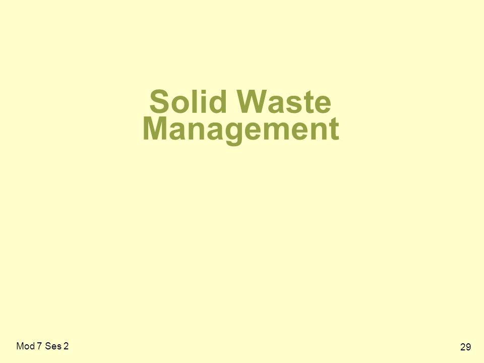 29 Solid Waste Management Mod 7 Ses 2