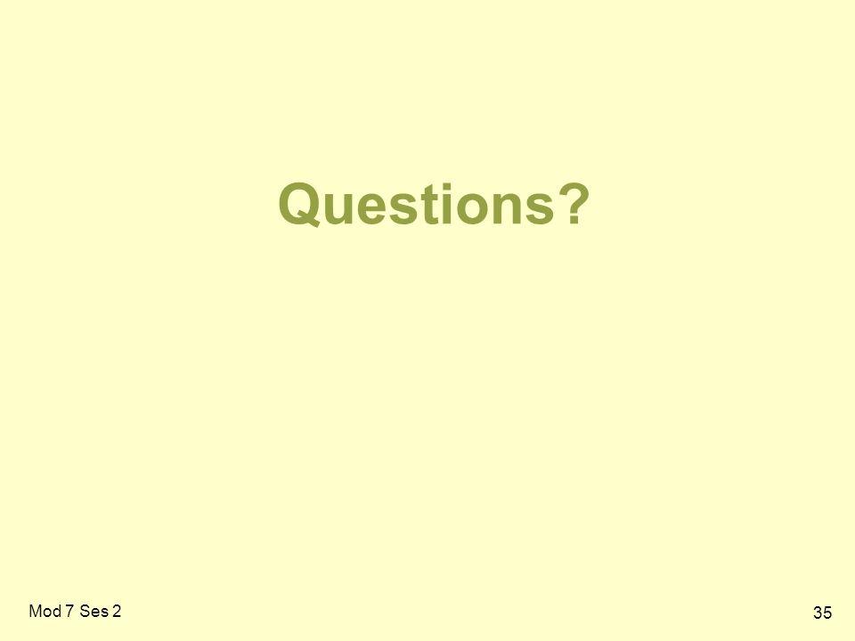 35 Questions Mod 7 Ses 2