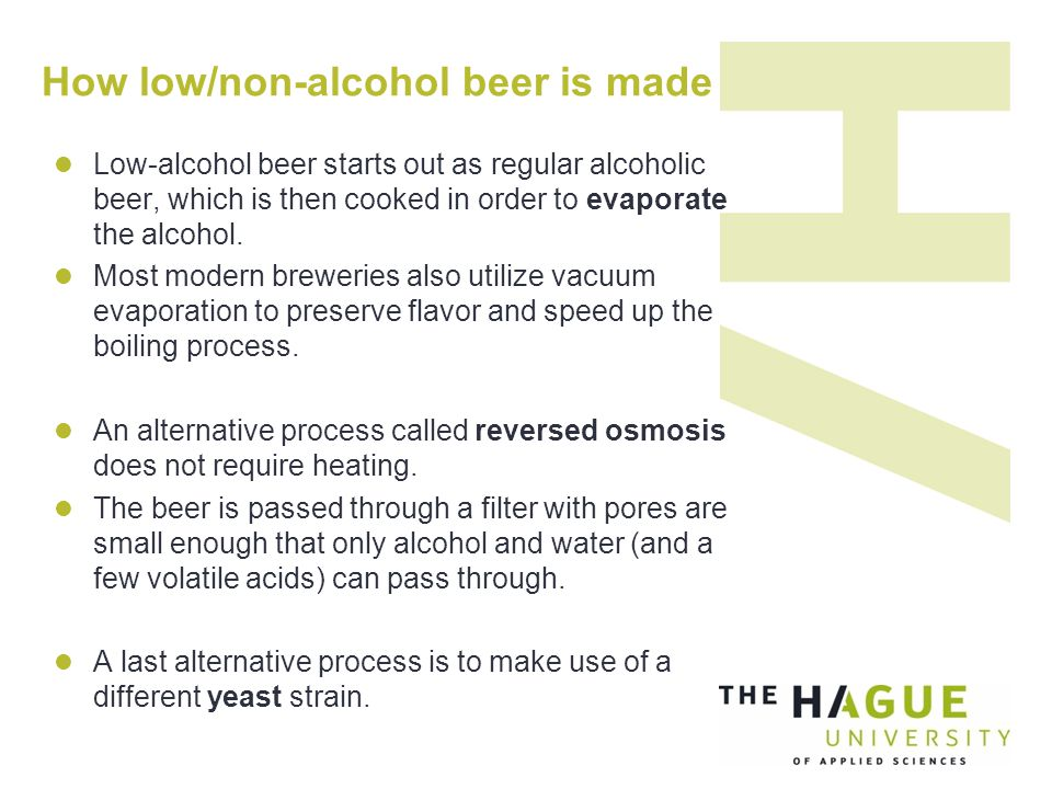 How low/non-alcohol beer is made Low-alcohol beer starts out as regular alcoholic beer, which is then cooked in order to evaporate the alcohol.