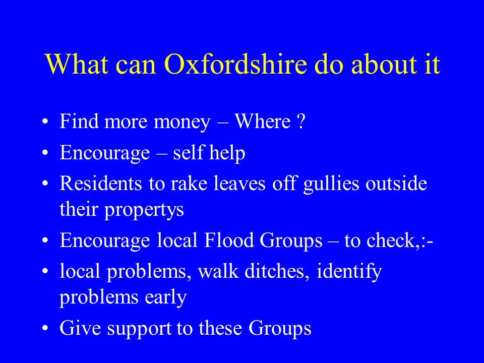 What can Oxfordshire do about it Find more money – Where .