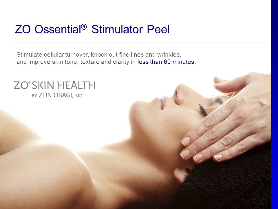 Stimulate cellular turnover, knock out fine lines and wrinkles, and improve skin tone, texture and clarity in less than 60 minutes. ZO Ossential ® Sti