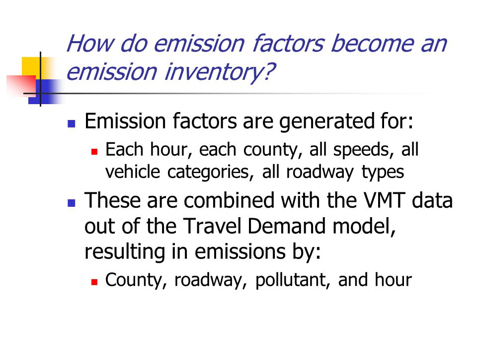 How do emission factors become an emission inventory.
