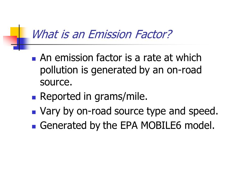 What is an on-road source? MOBILE6 can model 28 vehicle classes: