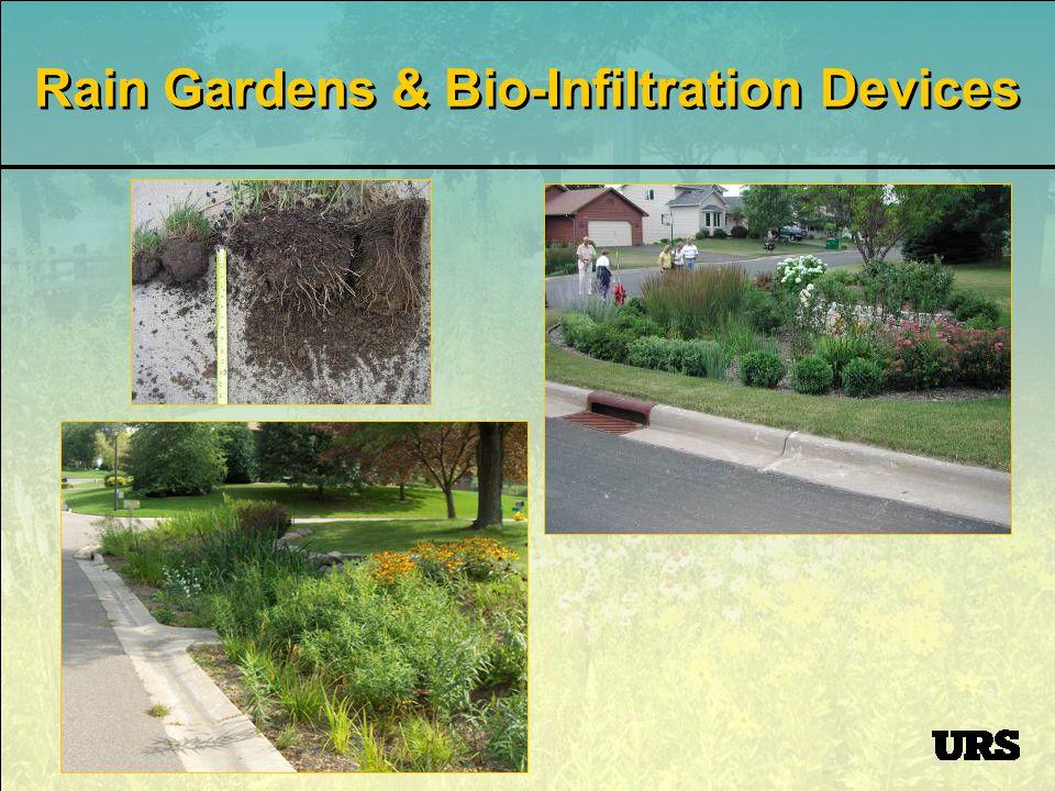 Rain Gardens & Bio-Infiltration Devices