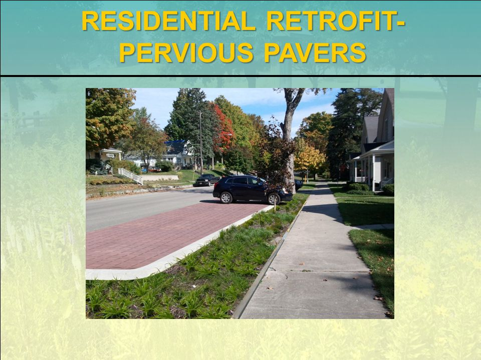 RESIDENTIAL RETROFIT- PERVIOUS PAVERS