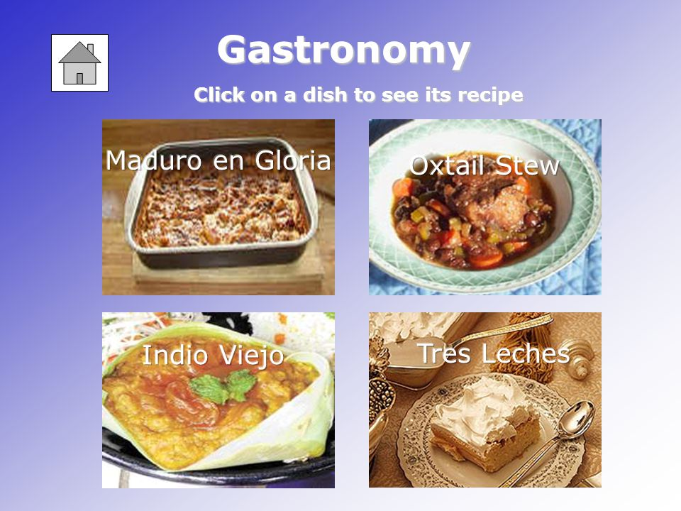 Gastronomy Click on a dish to see its recipe
