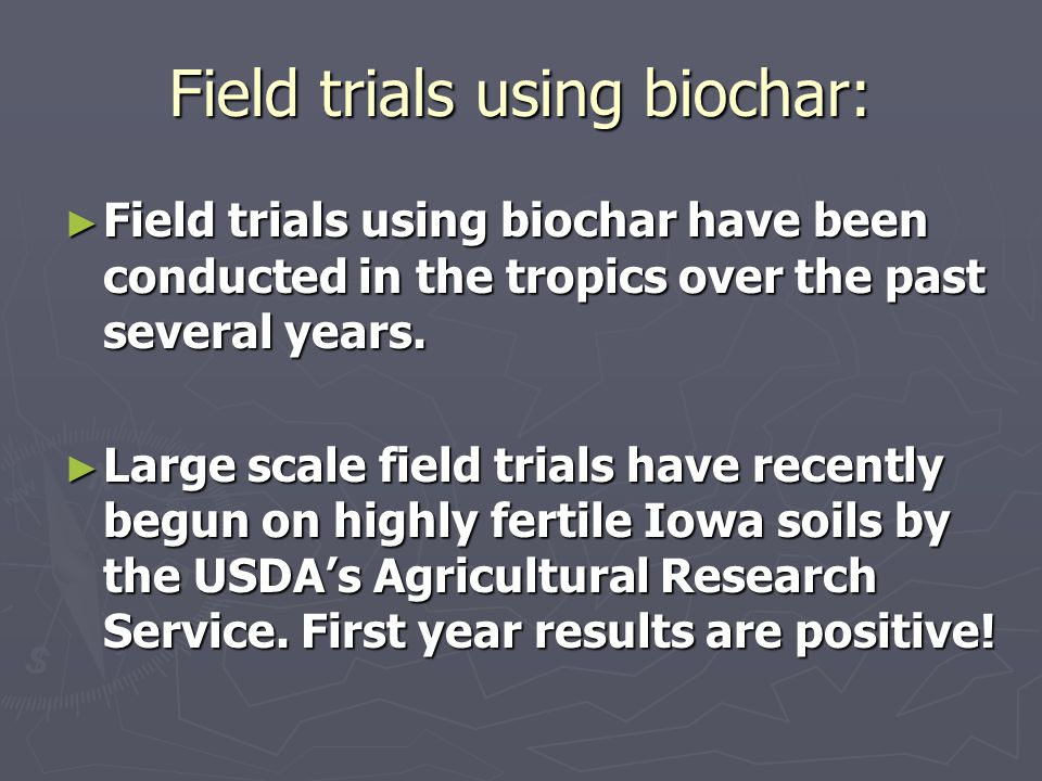 Field trials using biochar: ► Field trials using biochar have been conducted in the tropics over the past several years. ► Large scale field trials ha