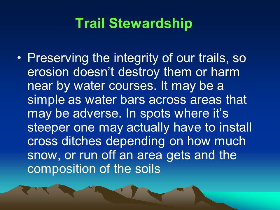 Promotion When you hear someone talking about the Environment, remember to tell them what you and your club do, make sure you tell them Snowmobilers Do Care About our Environment and our Stewardship practices prove it!