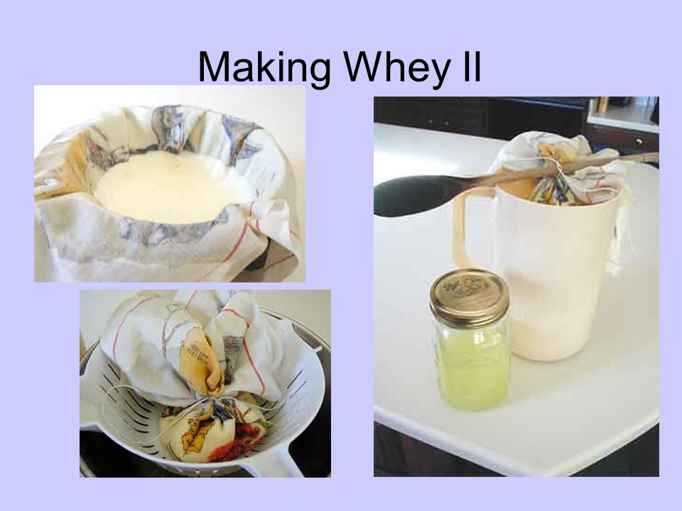 Making Whey II