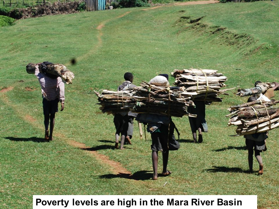 Poverty levels are high in the Mara River Basin