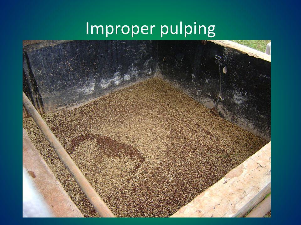Improper pulping