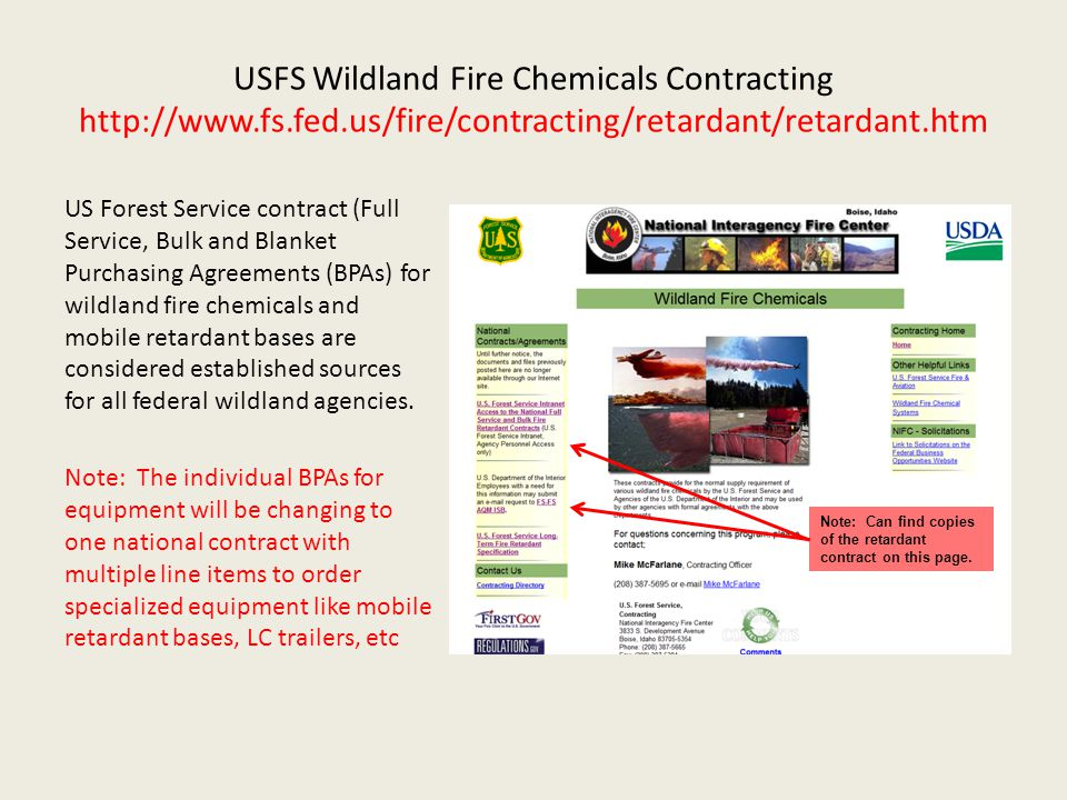 USFS Wildland Fire Chemicals Contracting http://www.fs.fed.us/fire/contracting/retardant/retardant.htm US Forest Service contract (Full Service, Bulk