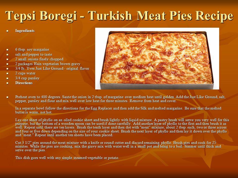 Tepsi Boregi - Turkish Meat Pies Recipe Ingredients Ingredients 6 tbsp.