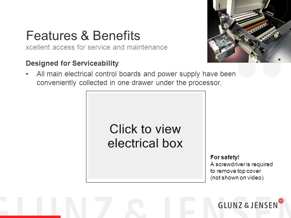 Features & Benefits Designed for Serviceability All main electrical control boards and power supply have been conveniently collected in one drawer und