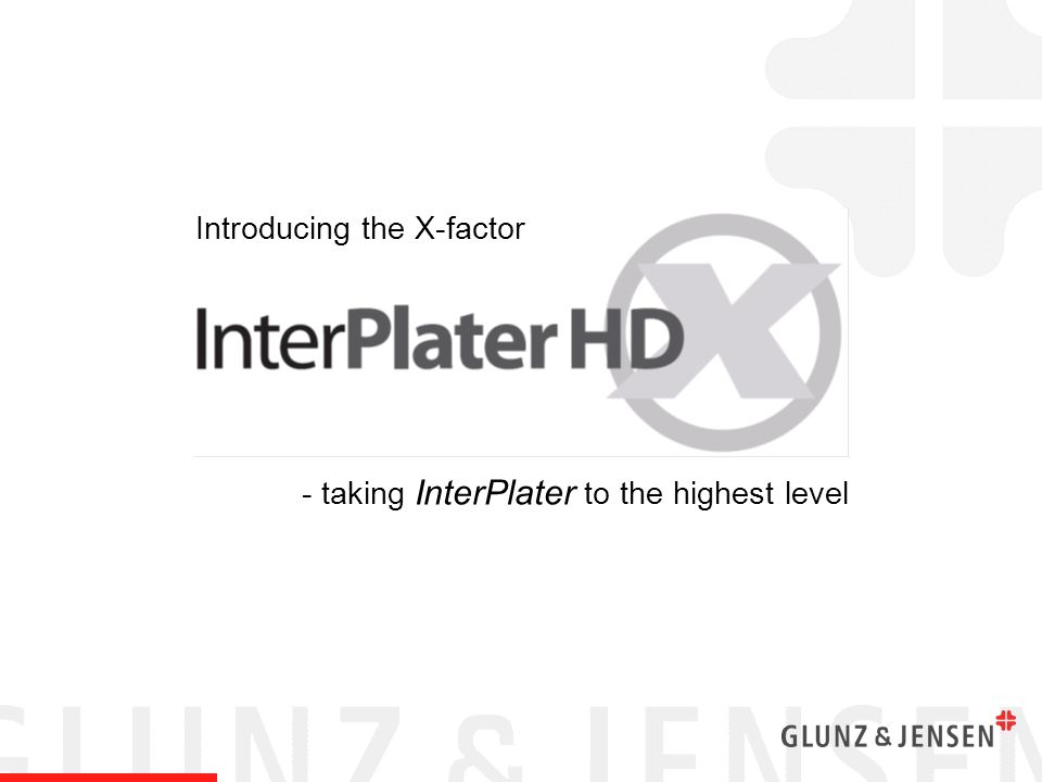 Features & Benefits The InterPlater HDX continues the tried and trusted Glunz & Jensen technology from the first generation, but at the same time introduces selected innovative features that strengthen the product by offering even higher quality and productivity for high-end production.