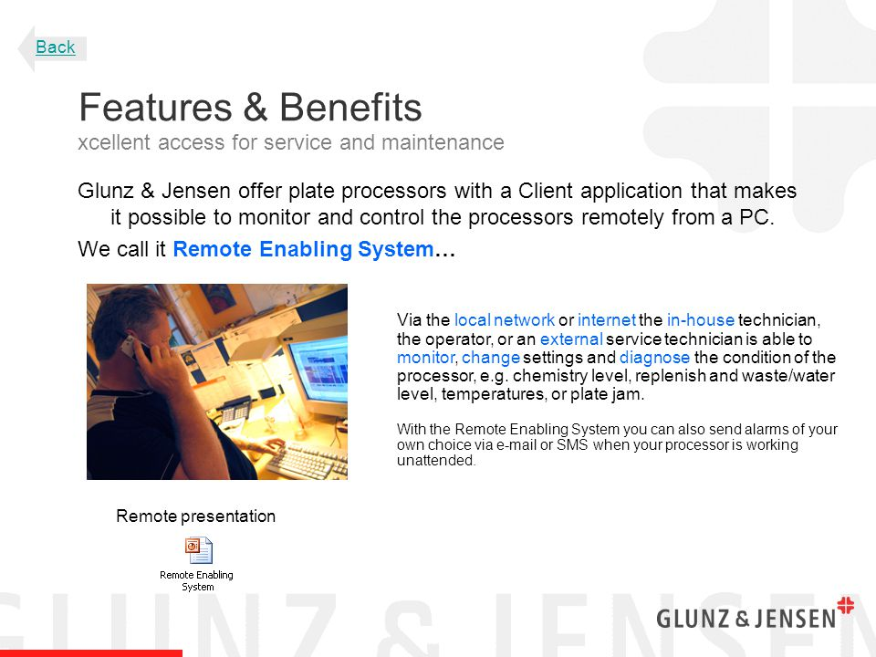 Glunz & Jensen offer plate processors with a Client application that makes it possible to monitor and control the processors remotely from a PC. We ca