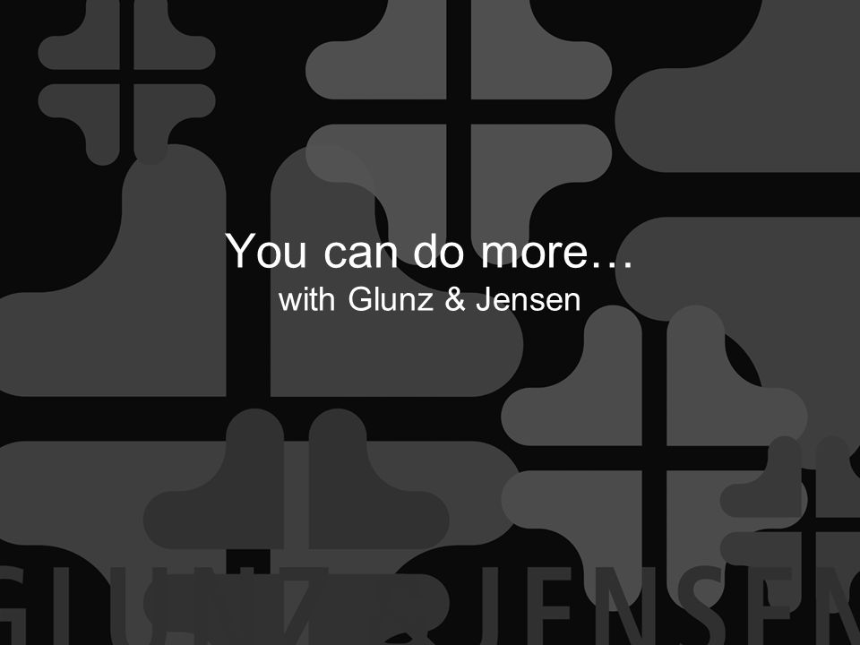 You can do more… with Glunz & Jensen