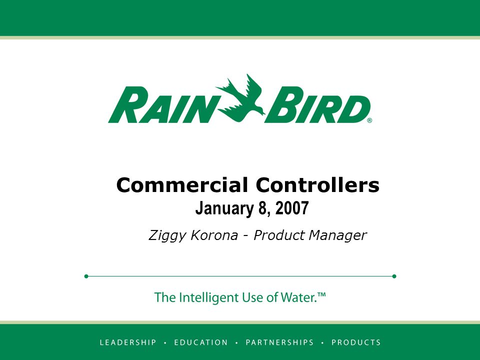 Commercial Controllers Ziggy Korona - Product Manager January 8, 2007