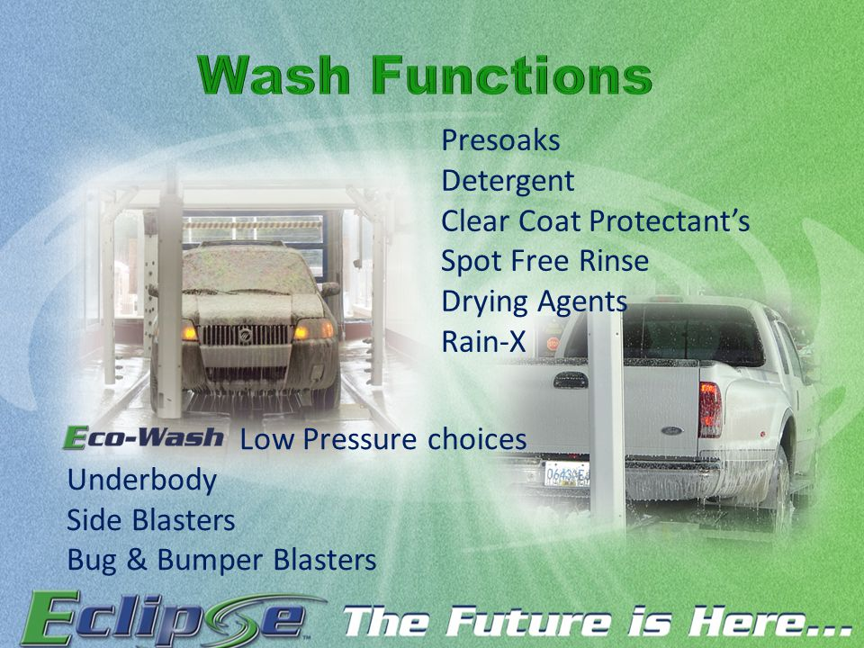 Presoaks Detergent Clear Coat Protectant's Spot Free Rinse Drying Agents Rain-X Low Pressure choices Underbody Side Blasters Bug & Bumper Blasters
