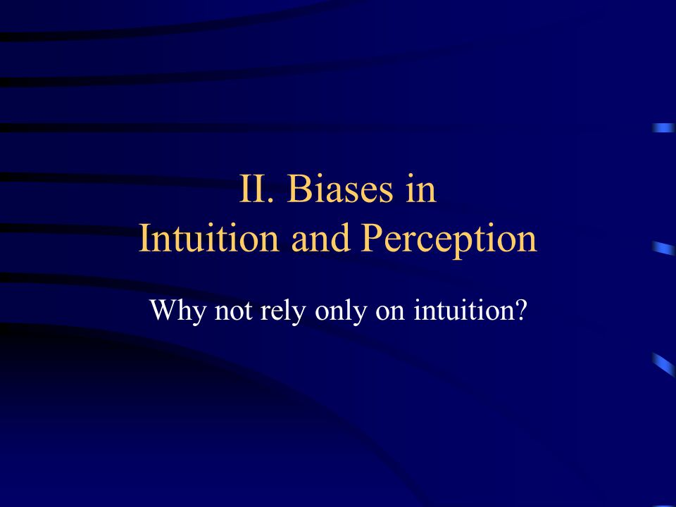 A.Introduction Where does intuition/common sense start.