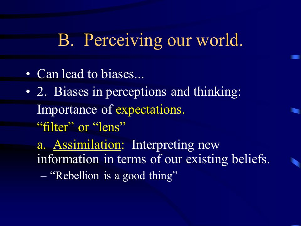 B.Perceiving our world. Quick demo…. b.