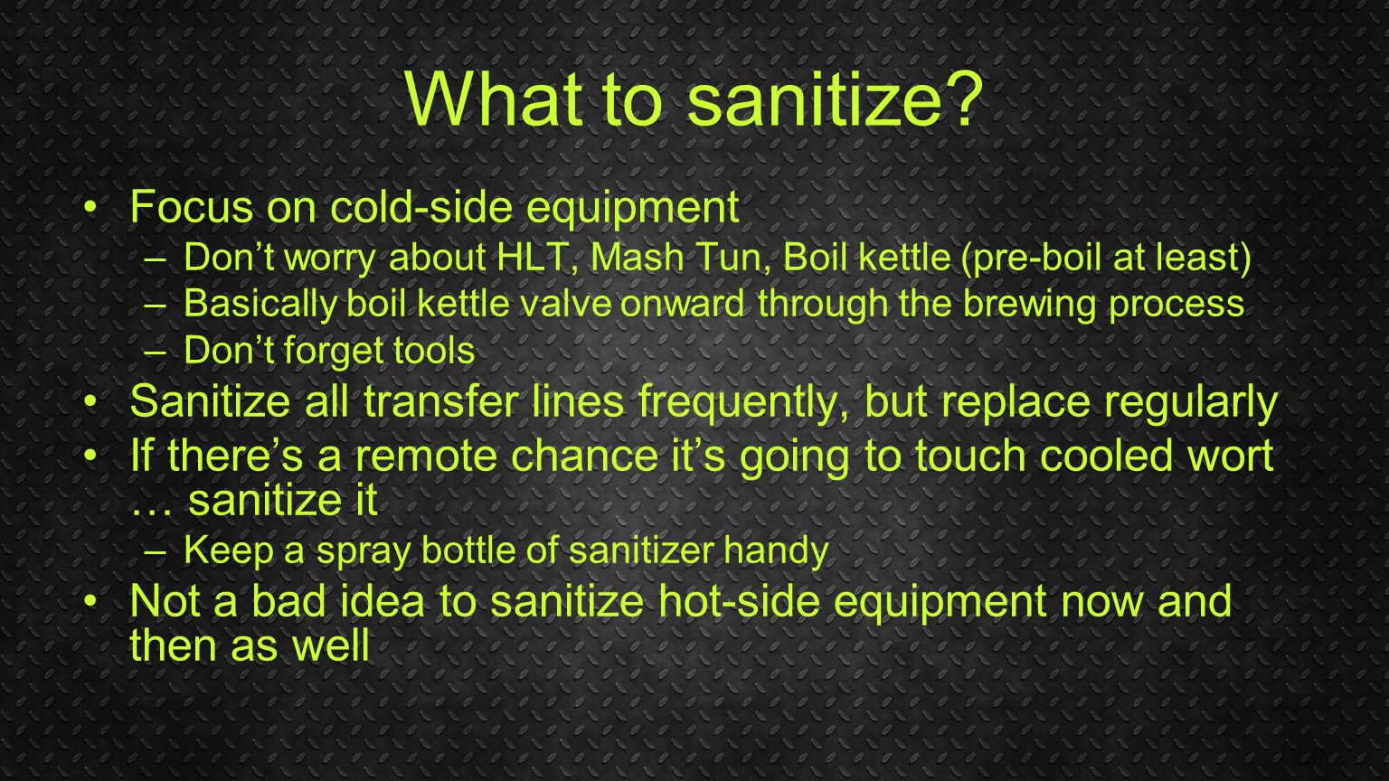 What to sanitize.