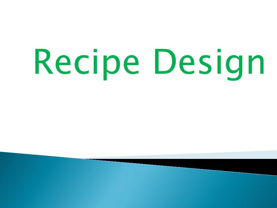 Recipe Design
