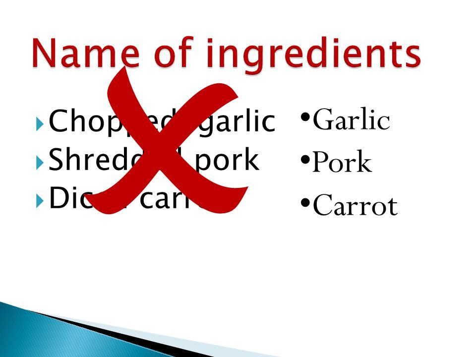  Chopped garlic  Shredded pork  Diced carrot  Garlic Pork Carrot