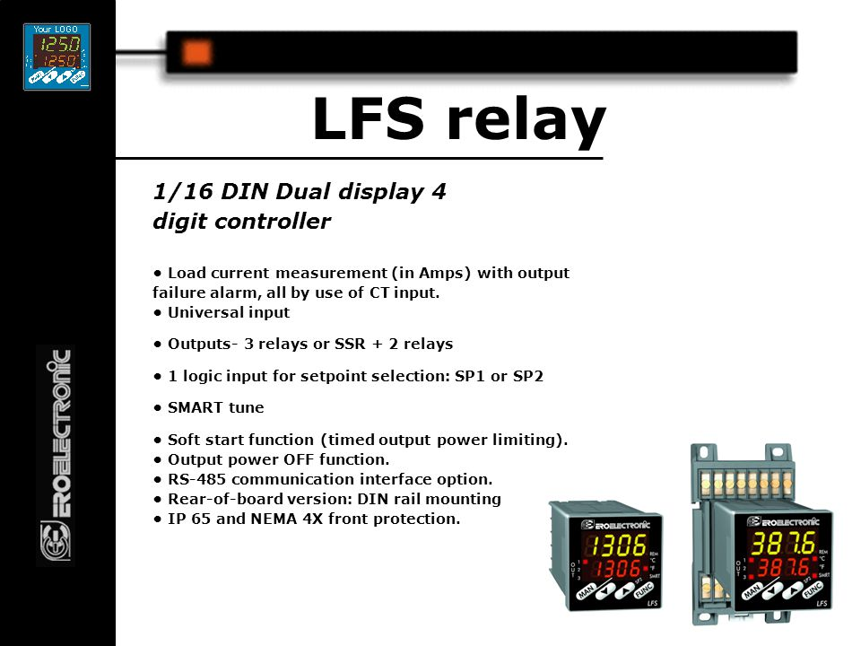 1/16 DIN Dual display 4 digit controller LFS mA Isolated 20 mA linear output programmable as: - control output - analog retransmission of the measured value.
