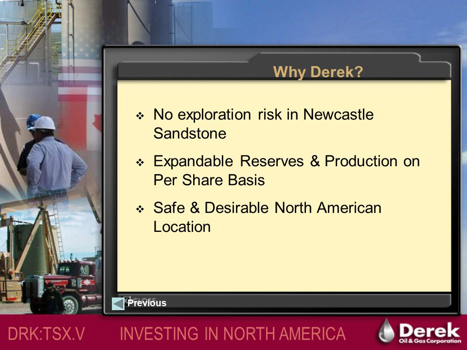 DRK:TSX.V INVESTING IN NORTH AMERICA Previous