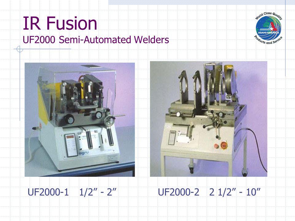 IR Fusion UF2000 Semi-Automated Welders UF2000-1 1/2 - 2 UF2000-2 2 1/2 - 10