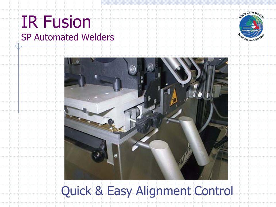 IR Fusion SP Automated Welders Quality, Uniform Welds