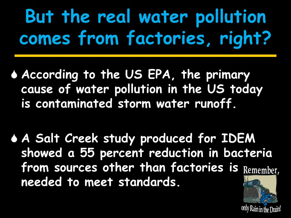 MS4 Program  Because stormwater runoff is such a problem nationwide, the EPA created the MS4 Permit Program.